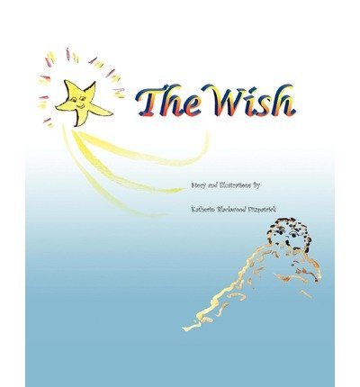 [ [ THE WISH BY(FITZPATRICK, KATHERIN BLACKWOOD )](AUTHOR)[PAPERBACK]