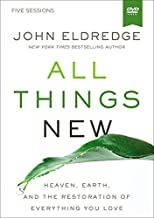 All Things New Video Study: A Revolutionary Look at Heaven and the Coming Kingdom