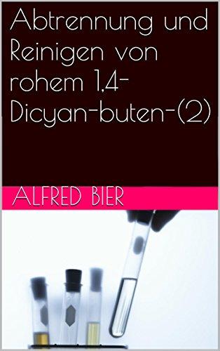 Abtrennung und Reinigen von rohem 1,4-Dicyan-buten-(2)