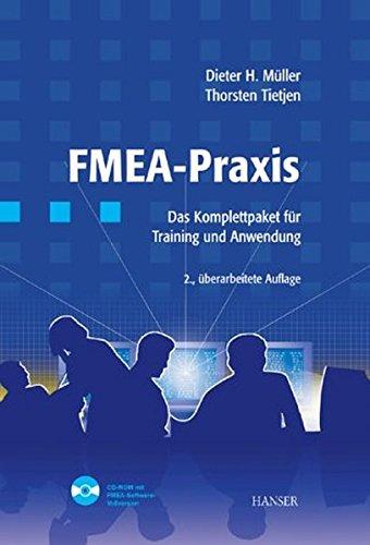 FMEA Praxis: Das Komplettpaket für Training und Anwendung