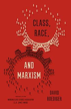 Class Race and Marxism