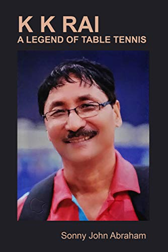 Great Deal! Kk Rai A  Legend Of Table Tennis