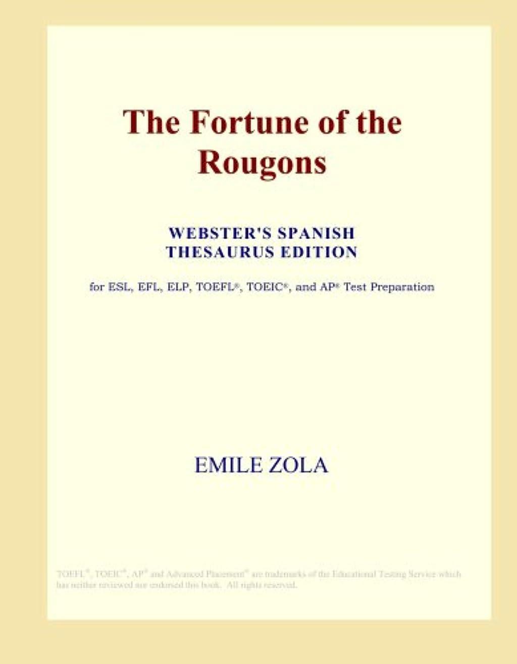 痛いアレキサンダーグラハムベル代表するThe Fortune of the Rougons (Webster's Spanish Thesaurus Edition)
