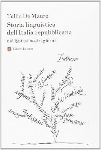 Storia linguistica dell'Italia repubblicana. Dal 1946 ai nostri giorni