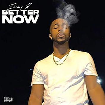 Better Now