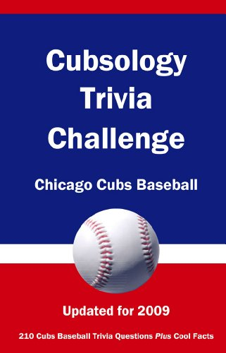 Cubsology Trivia Challenge: Chicago Cubs Baseball (English Edition)