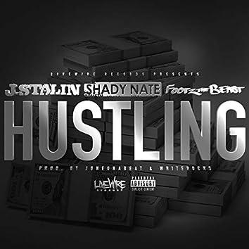 Hustling (feat. J Stalin & Shady Nate)