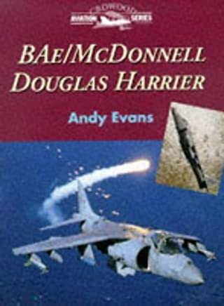 BAe/McDonnell Douglas Harrier (Crowood Aviation Series) by Andy Evans (1998-05-02)
