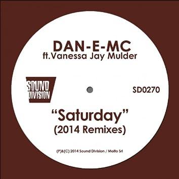 Saturday (feat. Vanessa Jay Mulder) [2014 Remixes]