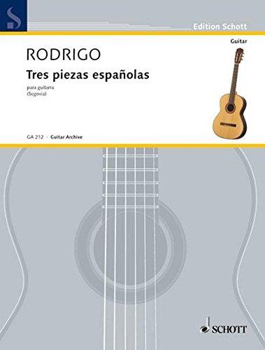 Tres piezas españolas: Gitarre. (Edition Schott)