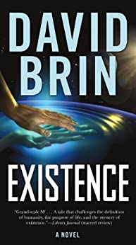 Existence by [David Brin]