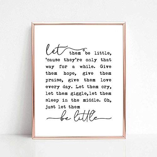 Let Them Be Little, Nursery Quotes, Farmhouse Wall Sign, Baby Art Print, Baby Shower Gift, Nursery Bedroom Decor, Nursery Gift, 8x10 inch No Frame