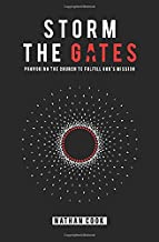 Storm the Gates: Provoking the Church to Fulfill God's Mission