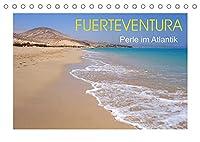 Fuerteventura - Perle im Atlantik (Tischkalender 2022 DIN A5 quer): Diese Insel hat ihren wilden Charme weitgehend erhalten, der auf 12 Fotos wunderschoen dargestellt wird. (Monatskalender, 14 Seiten )