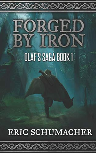 Forged By Iron: Trade Edition (Olaf's Saga)