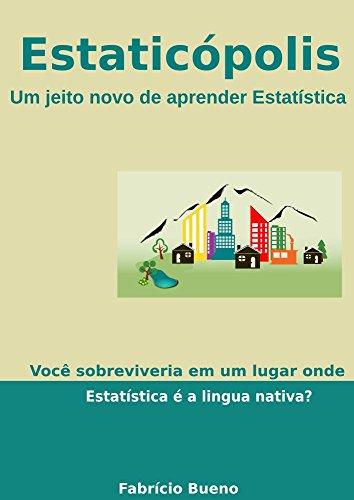 Estaticópolis: Um jeito novo de aprender Estatística