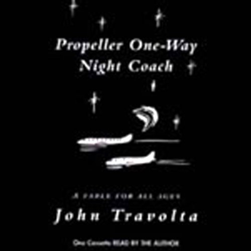 Propeller One-Way Night Coach  audiobook cover art