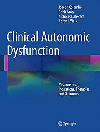 Clinical Autonomic Dysfunction: Measurement, Indications, Therapies, and Outcomes