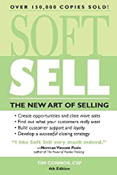 Soft Sell: The New Art of Selling (Soft Sell