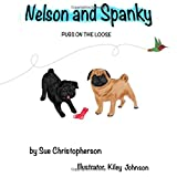 Nelson and Spanky: Pugs on the Loose