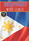 Philippines Word Search: 40 Fun Puzzles With Words Scramble for Adults, Kids and Seniors | More Than 300 Filipinos Words On Famous Philippines Place ... and Heritage, Filipino Terms and Vocabula