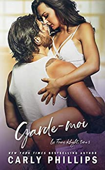 Garde-moi (Les Frères Knight t. 3) par [Carly Phillips, Laure Ludovic, Valentin Translation]
