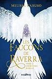 Les Faucons de Raverra, T2 - L'Héritière rebelle