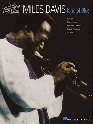 Miles Davis Kind Of Blue (Transcribed Scores) Band