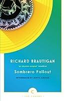 Sombrero Fallout: A Japanese Novel (Canons)