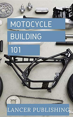 Motorcycle Building 101: Everything You Need To Know About Motorcycle Dynamo (English Edition)
