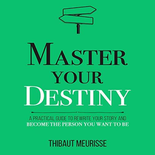 Couverture de Master Your Destiny