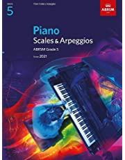 Piano Scales & Arpeggios, ABRSM Grade 5: from 2021 (ABRSM Scales & Arpeggios)