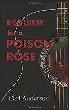 Requiem for a Poison Rose