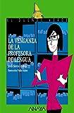 La venganza de la profesora de lengua (LITERATURA INFANTIL - El Duende Verde)