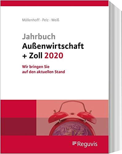 Jahrbuch Außenwirtschaft + Zoll 2020: Wir bringen Sie auf den aktuellen Stand