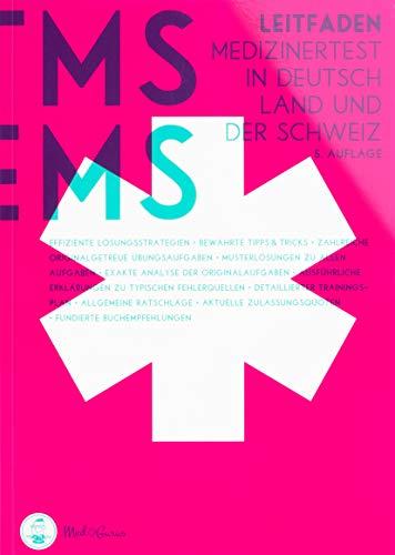Medizinertest TMS / EMS 2020 I Der Leitfaden I Zur Vorbereitung für den Medizin-Aufnahmetest in Deutschland und der Schweiz I Zur idealen Vorbereitung auf den Test für medizinische Studiengänge