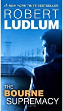 [(The Bourne Supremacy)] [Author: Robert Ludlum] published on (May, 2012)