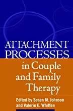 Attachment Processes in Couple and Family Therapy (English Edition)