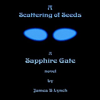 A Scattering of Seeds                   By:                                                                                                                                 James Lynch                               Narrated by:                                                                                                                                 James B. Lynch                      Length: 14 hrs and 9 mins     1 rating     Overall 4.0
