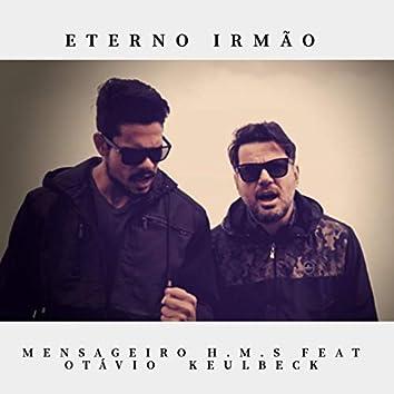 Eterno Irmão (feat. Otávio Keulbeck)