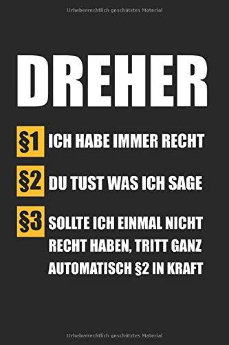 Dreher Ich Habe Immer Recht: Dreher & Fräser Notizbuch 6\'x9\' Liniert Geschenk für Fräsmaschinen & Handwerker