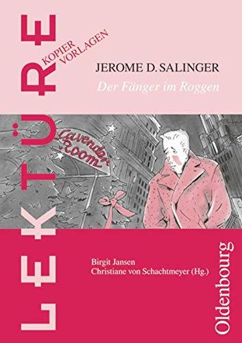 Jerome D. Salingers, Der Fänger im Roggen: Kopiervorlagen