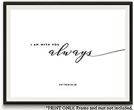 I am with You Always, Matthew, 11x14 Unframed Art Print, Bible Verse Wall Sign, Farmhouse Home Decor, Housewarming Gift for Christian