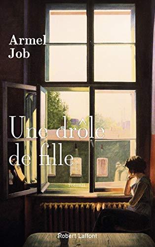 Une drôle de fille (French Edition)