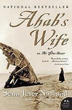Ahab's Wife( Or the Star-Gazer( A Novel)[AHABS WIFE][Paperback]