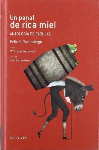 Un panal de rica miel / A Honeycomb of Tasty Honey: Antologia de fabulas / Anthology of Fables (Adarga) (Spanish Edition) by Samaniego, Felix M. (2011) Hardcover