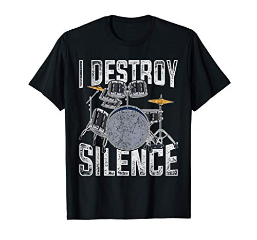 Tambores Regalo Divertido Destruyo El Silencio Batería Camiseta