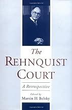 The Rehnquist Court: A Retrospective