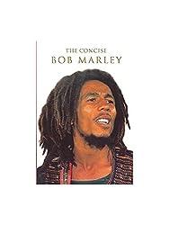 The Concise Bob Marley. Partitions pour Ligne De Mélodie, Paroles et Accords(Boîtes d\'Accord)