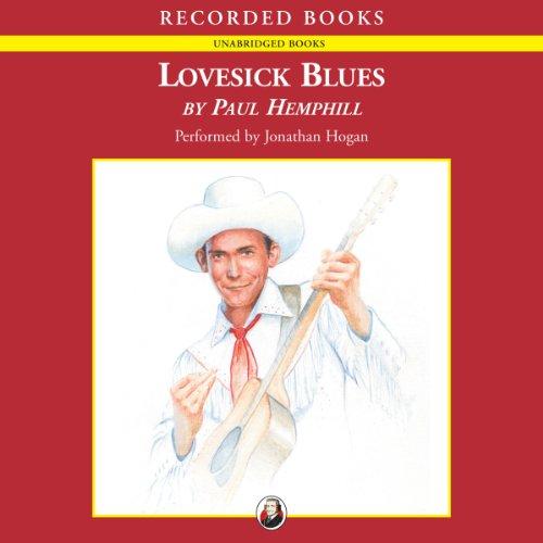Lovesick Blues Audiobook By Paul Hemphill cover art